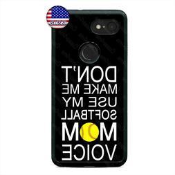 Google Pixel 3 XL 2XL Softball Mom Voice Phone Case Sports F